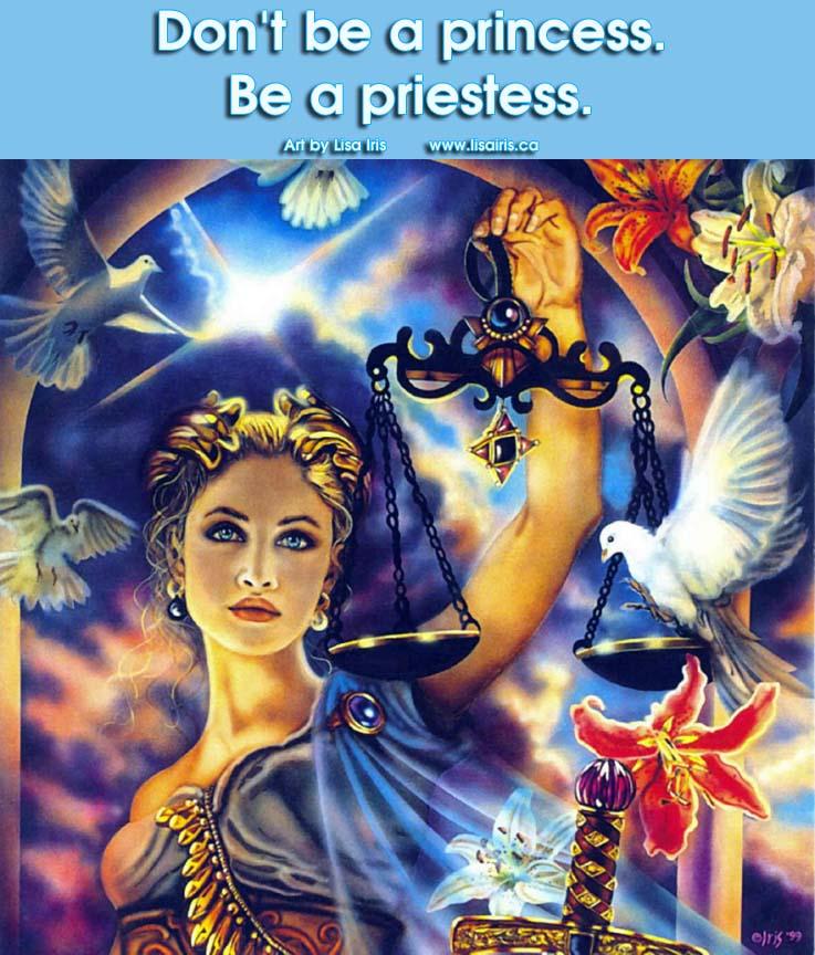 don't be a pincess be a priestess